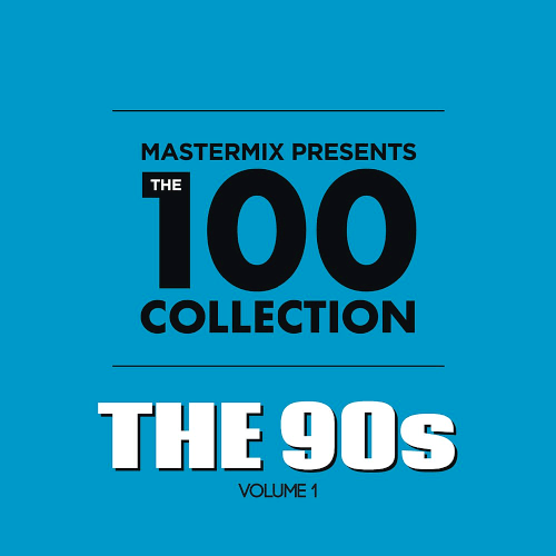 Download VA - Mastermix Presents The 100 Collection 90s Vol 1 (2019