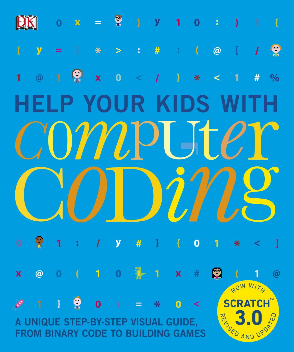 Download Help Your Kids with Computer Coding: A Unique Step
