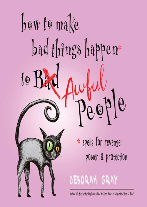 Download How to Make Bad Things Happen to Awful People