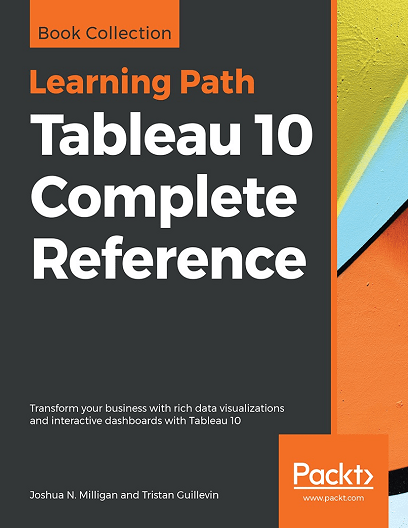 Download Learning Path: Tableau 10 Complete Reference [PDF