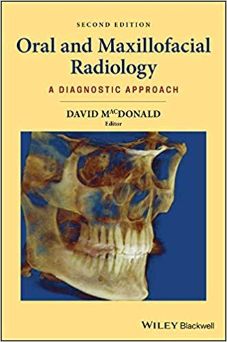 Oral and Maxillofacial Radiology: A Diagnostic Approach, 2nd Ed