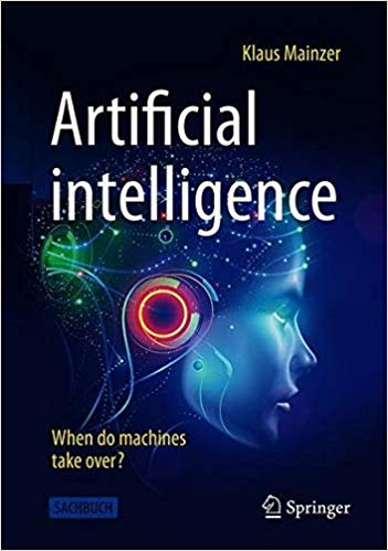 Artificial intelligence - When do machines take over?