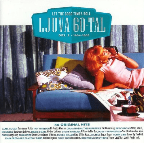 VA - Ljuva 60-Tal Del 2 - 1964-1969 - Let The Good Times Roll (2003)