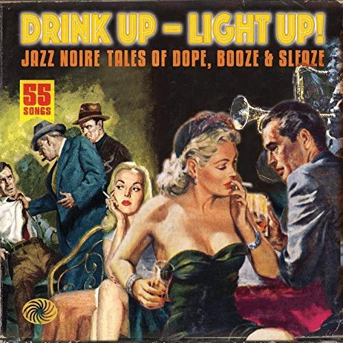 VA   Drink Up   Light Up! Jazz Noire Tales (2011)