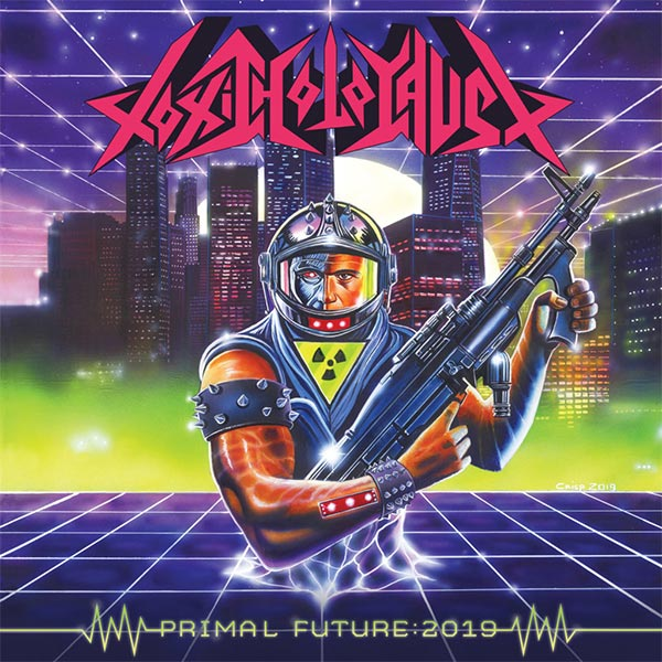 Download Toxic Holocaust - Primal Future (2019) - SoftArchive