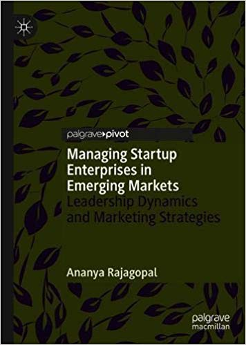 Managing Startup Enterprises in Emerging Markets: Leadership Dynamics and Marketing Strategies