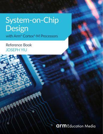 كتاب System On Chip Design With Arm Cortex M Processors منتدى هواة اللاسلكي العرب