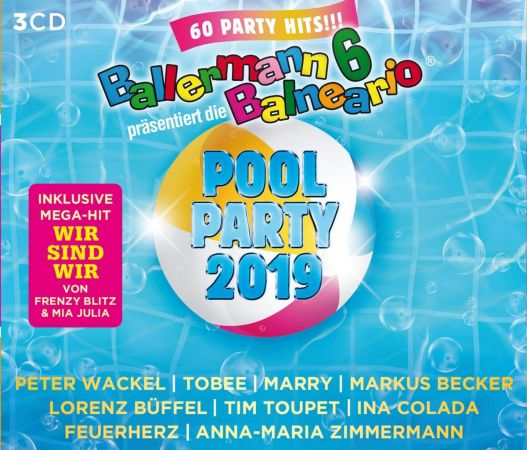 Ballermann 6 Balneario Präs.Die Pool Party