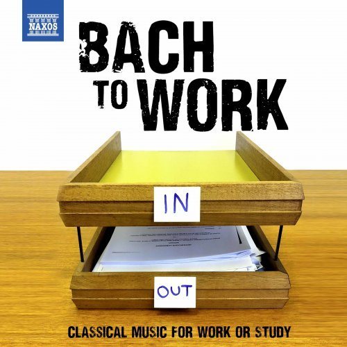 Bach to Work: Classical Music for Work or Study (2019)
