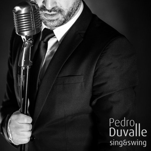 Pedro Duvalle – Sing and Swing (2019)