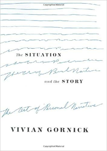 The Situation and the Story The Art of Personal Narrative