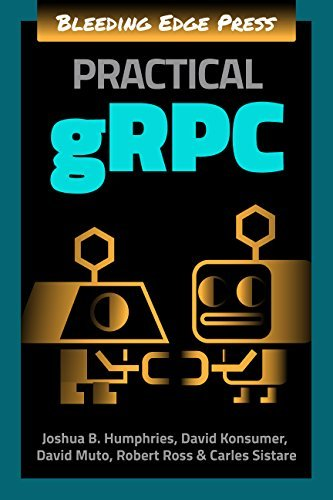 Download Practical gRPC - SoftArchive