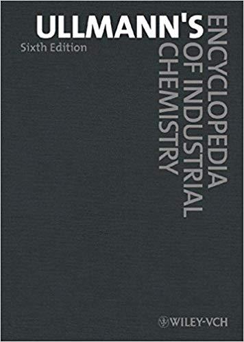 Ullmann's Encyclopedia of Industrial Chemistry, 40 Volume Set 6th Edition