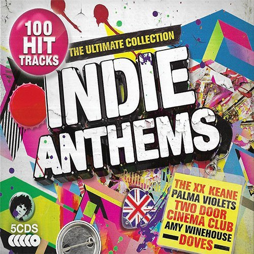 Indie Anthems – The Ultimate Collection (5CD) ( 2019)