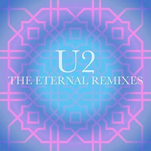 U2 – The Eternal Remixes (Single) (2019)