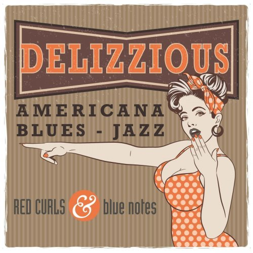 Red Curls & Blue Notes – Delizzious (2019)