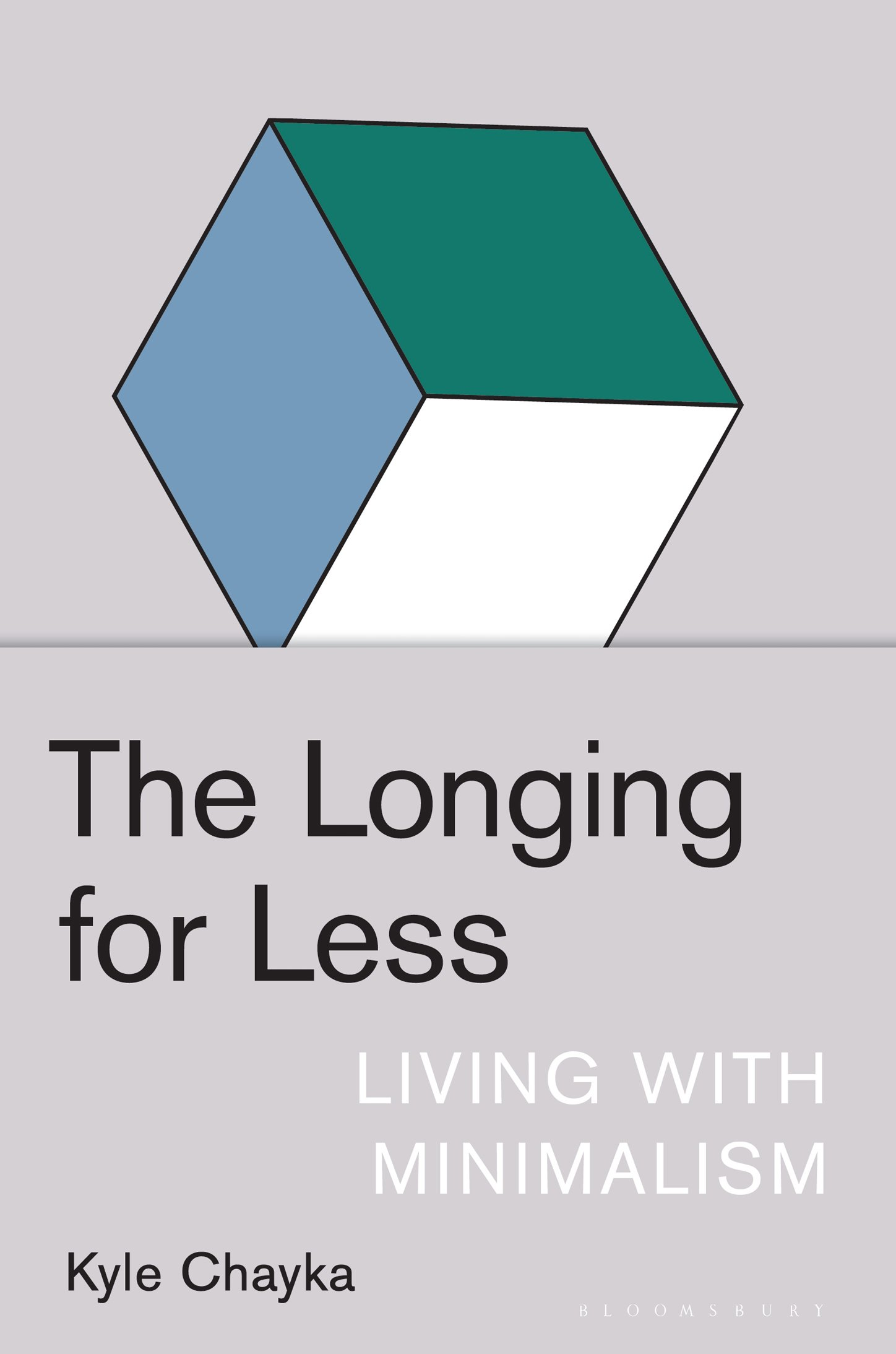 Download The Longing for Less: Living with Minimalism