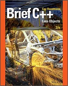 Brief C++: Late Objects, 3rd Edition - FileCR