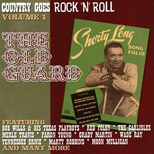 VA - Country Goes Rock 'n' Roll, Vol. 1: The Old Guard (2005/2020)