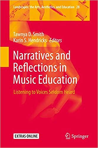 Narratives and Reflections in Music Education: Listening to Voices Seldom Heard