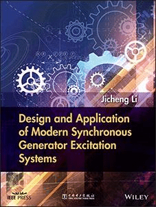 Design and Application of Modern Synchronous Generator Excitation Systems