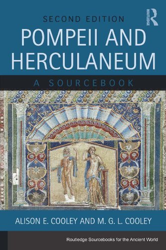 Pompeii and Herculaneum: A Sourcebook, 2nd Edition
