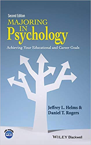 Majoring in Psychology: Achieving Your Educational and Career Goals Ed 2