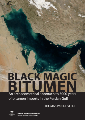 Black Magic Bitumen: An archaeometrical approach to 5000 years of bitumen imports in the Persian Gulf