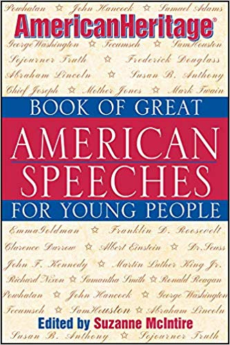 The American Heritage Book of Great American Speeches for Young People