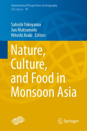 Nature, Culture, and Food in Monsoon Asia