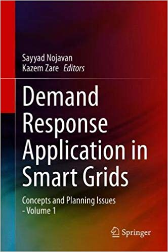 Demand Response Application in Smart Grids: Concepts and Planning Issues   Volume 1