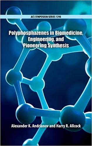 Polyphosphazenes in Biomedicine, Engineering, and Pioneering Synthesis