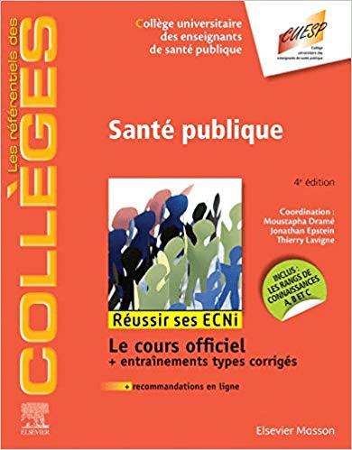 Santé Publique, 4eme Edition: Réussir Les Ecni