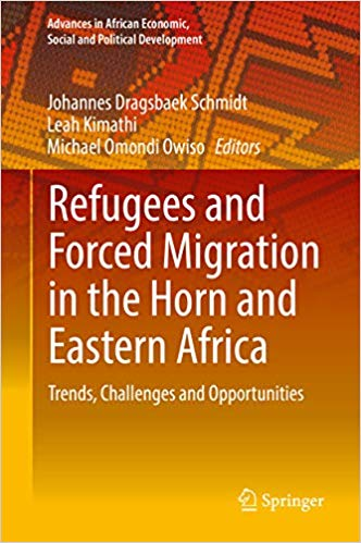 Refugees and Forced Migration in the Horn and Eastern Africa: Trends, Challenges and Opportunities