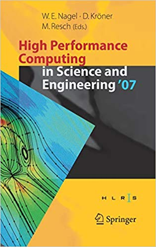 High Performance Computing in Science and Engineering ` 07: Transactions of the High Performance Computing Center, Stutt