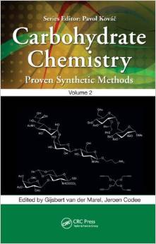 Carbohydrate Chemistry: Proven Synthetic Methods, Volume 2