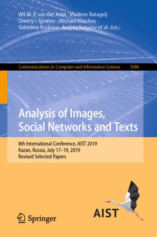 Analysis of Images, Social Networks and Texts: 8th International Conference, AIST 2019
