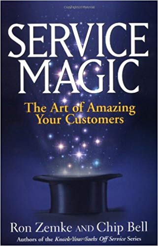 Service Magic: The Art of Amazing Your Customers