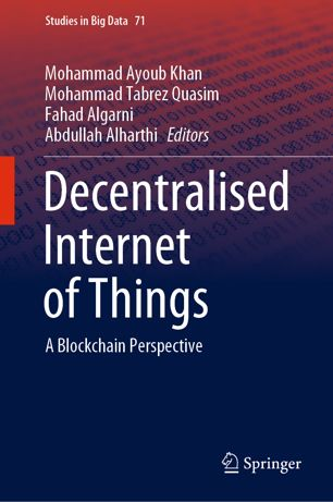 Decentralised Internet of Things: A Blockchain Perspective