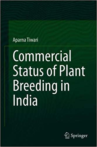 Commercial Status of Plant Breeding in India