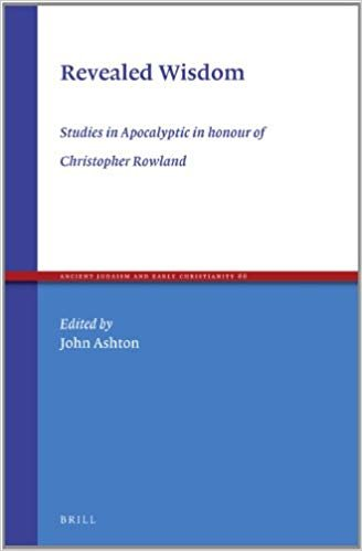 Revealed Wisdom: Studies in Apocalyptic in Honour of Christopher Rowland