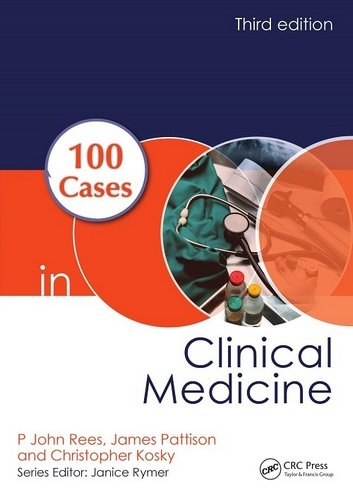 100 Cases in Clinical Medicine, Third Edition