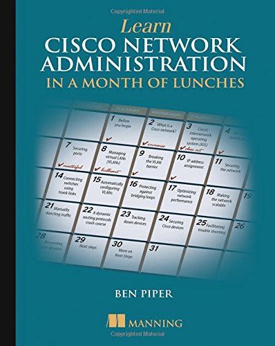 Learn Cisco Network Administration in a Month of Lunches (True PDF, EPUB, MOBI)