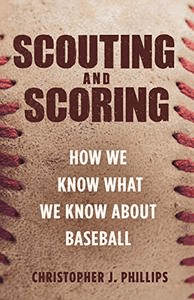 Scouting and Scoring: How We Know What We Know about Baseball (PDF)