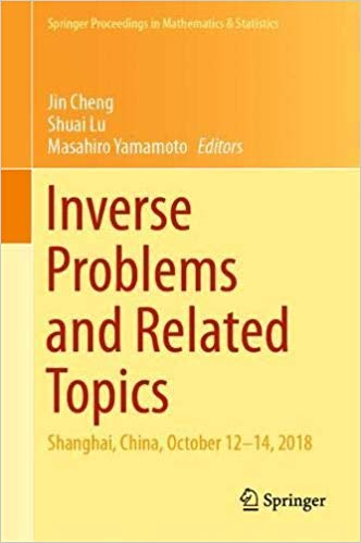 Inverse Problems and Related Topics: Shanghai, China, October 12-14, 2018