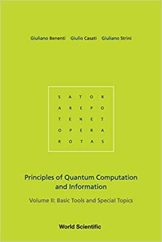 Principles Of Quantum Computation And Information   Volume 2: Basic Tools And Special Topics