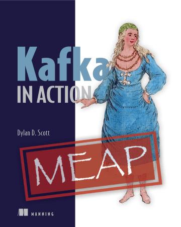 Kafka in Action (MEAP)