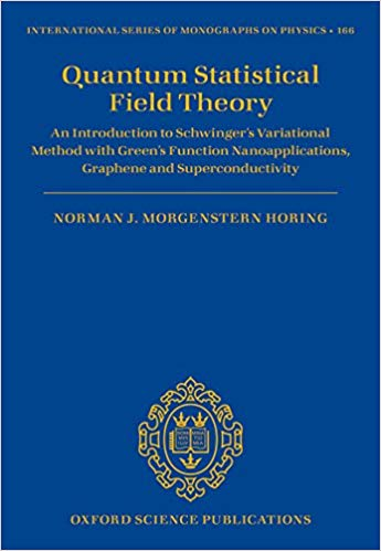 Quantum Statistical Field Theory: An Introduction to Schwinger's Variational Method with Green's Function Nanoapplications