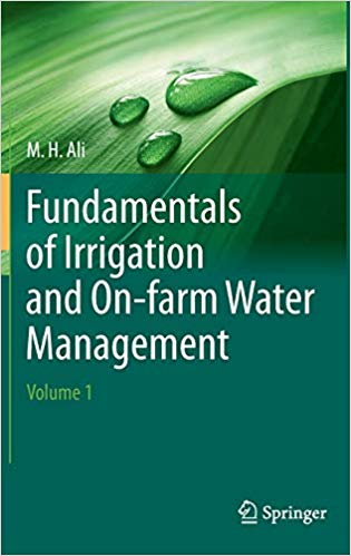 Fundamentals of Irrigation and On farm Water Management: Volume 1