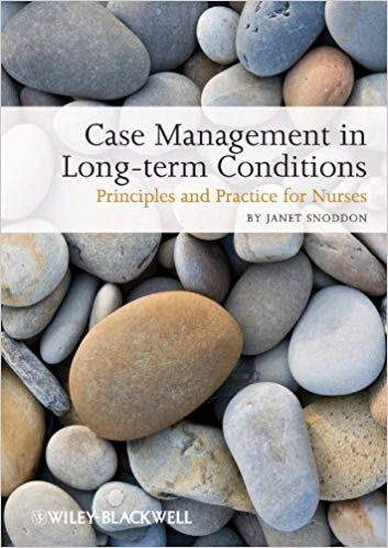 Case Management of Long term Conditions: Principles and Practice for Nurses